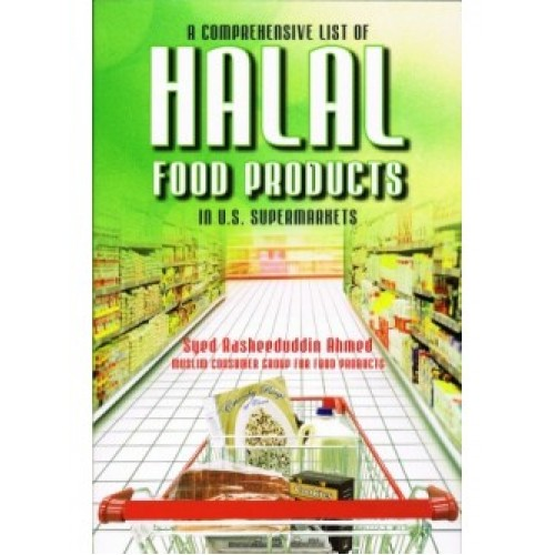 A Comprehensive List of Halal Food Products in U.S Supermarkets (NINTH EDITION 2015)