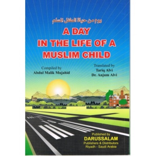 A Day in the Life of a Muslim Child PB