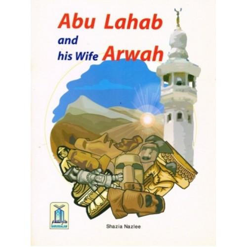 Abu Lahab and His Wife Arwah