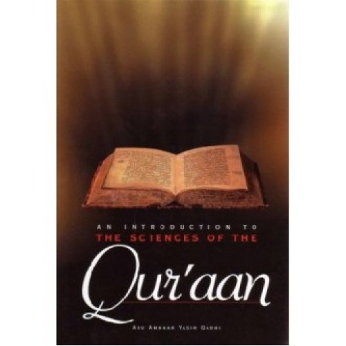 An Introduction to the Sciences of Quraan