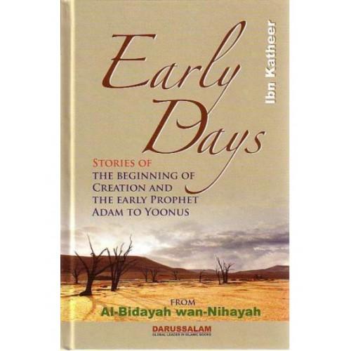 Al Bidayah wa Nihaya (1), Early Days: The Beginning of Creation