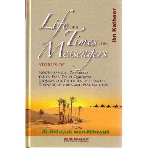 Al Bidayah wa Nihaya (2), Life and Times of the Messengers