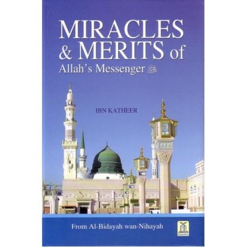 Al Bidayah wa Nihaya (6), Miracles & Merits of Allah's Messenger
