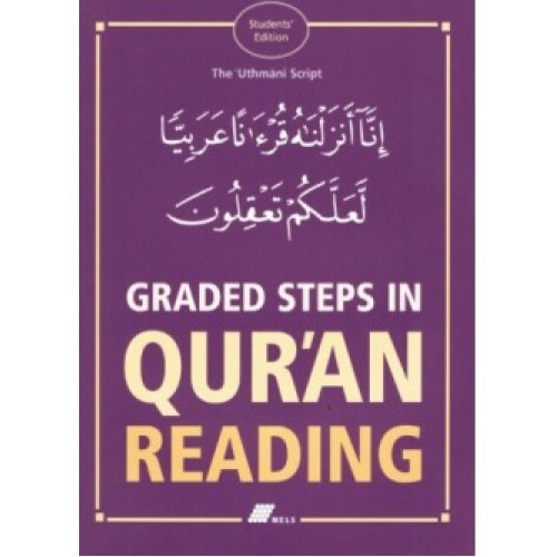 Graded Steps in Quraan Reading Student's Edition PB