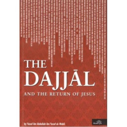 The Dajjal and the Return of Jesus PB