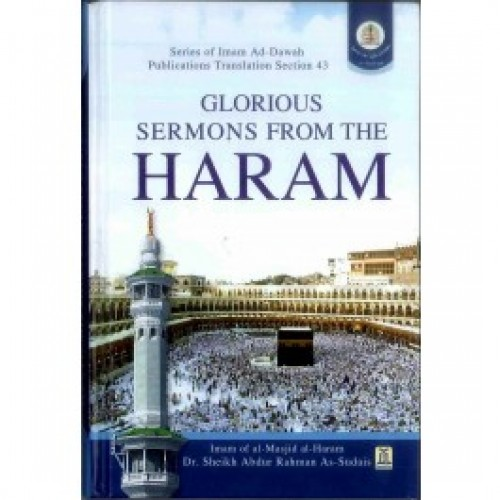 Glorious Sermons from The Haram Sheikh As-Sudais