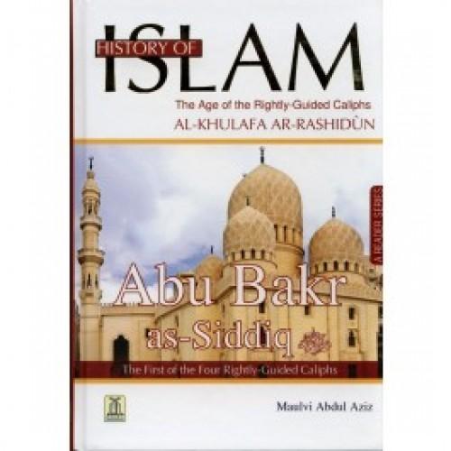 History Of Islam Al Khulafa Ar Rashidun, Abu Bakr As Siddiq