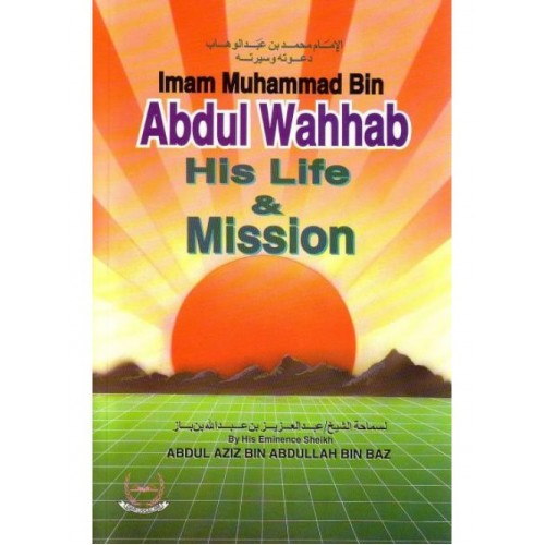 Abdul Wahhab His Life and