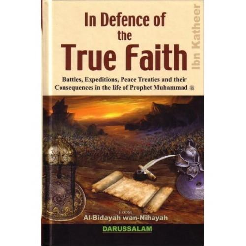 Al Bidayah wa Nihaya (4), In Defence of Truth