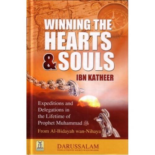 Al Bidayah wa Nihaya (5), Winning The Hearts & Souls