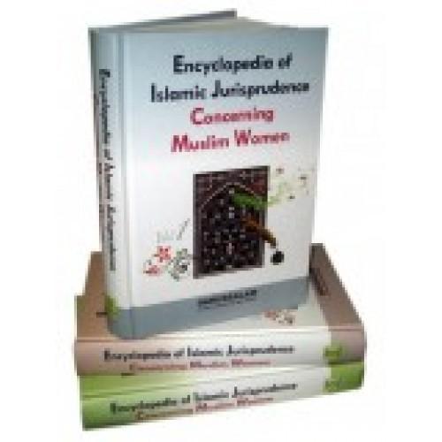 Encyclopedia of Islamic Jurisprudence Concerning Muslim Women (3 Volumes)
