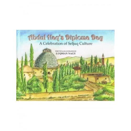 Abdul Haq's Diploma Day (A Celebration of Seljuq Culture)