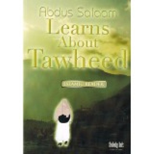 Abdus Salaam Learns About Tawheed