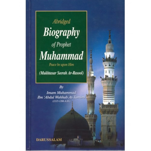 Abridged Biography of The Prophet Muhammad PBUH