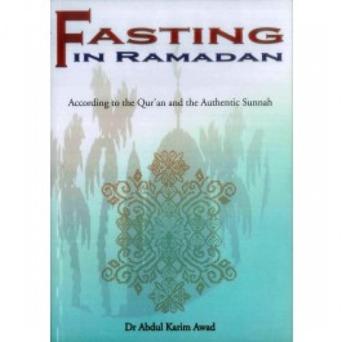 Fasting According to Quran and Sunnah